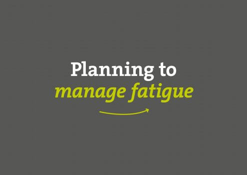 VIDEO: How planning ahead can help manage fatigue